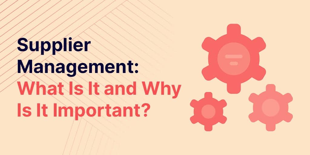 What Is Supplier Management