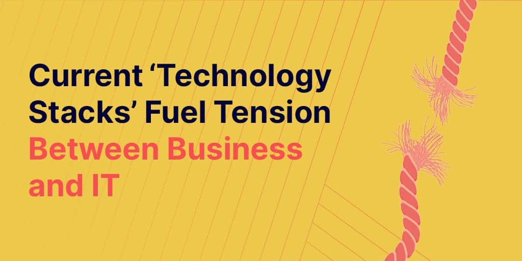 tension between business and IT