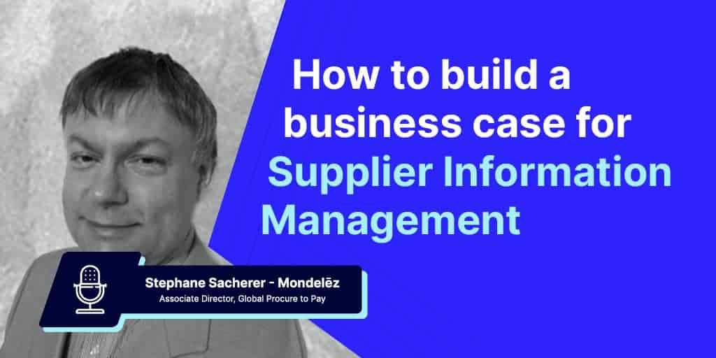 Building the Business Case for Supplier Information Management