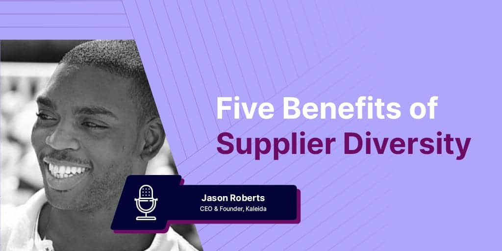 What Are the 5 Key Benefits of Supplier Diversity