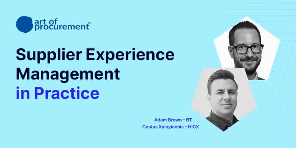 Supplier Experience Management in Practice